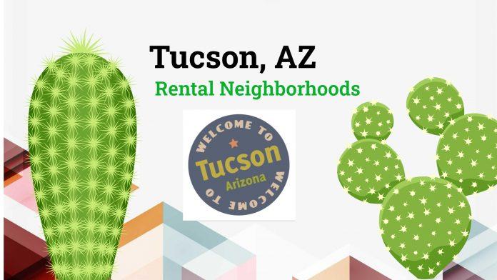 Rental neighborhoods to target in Tucson